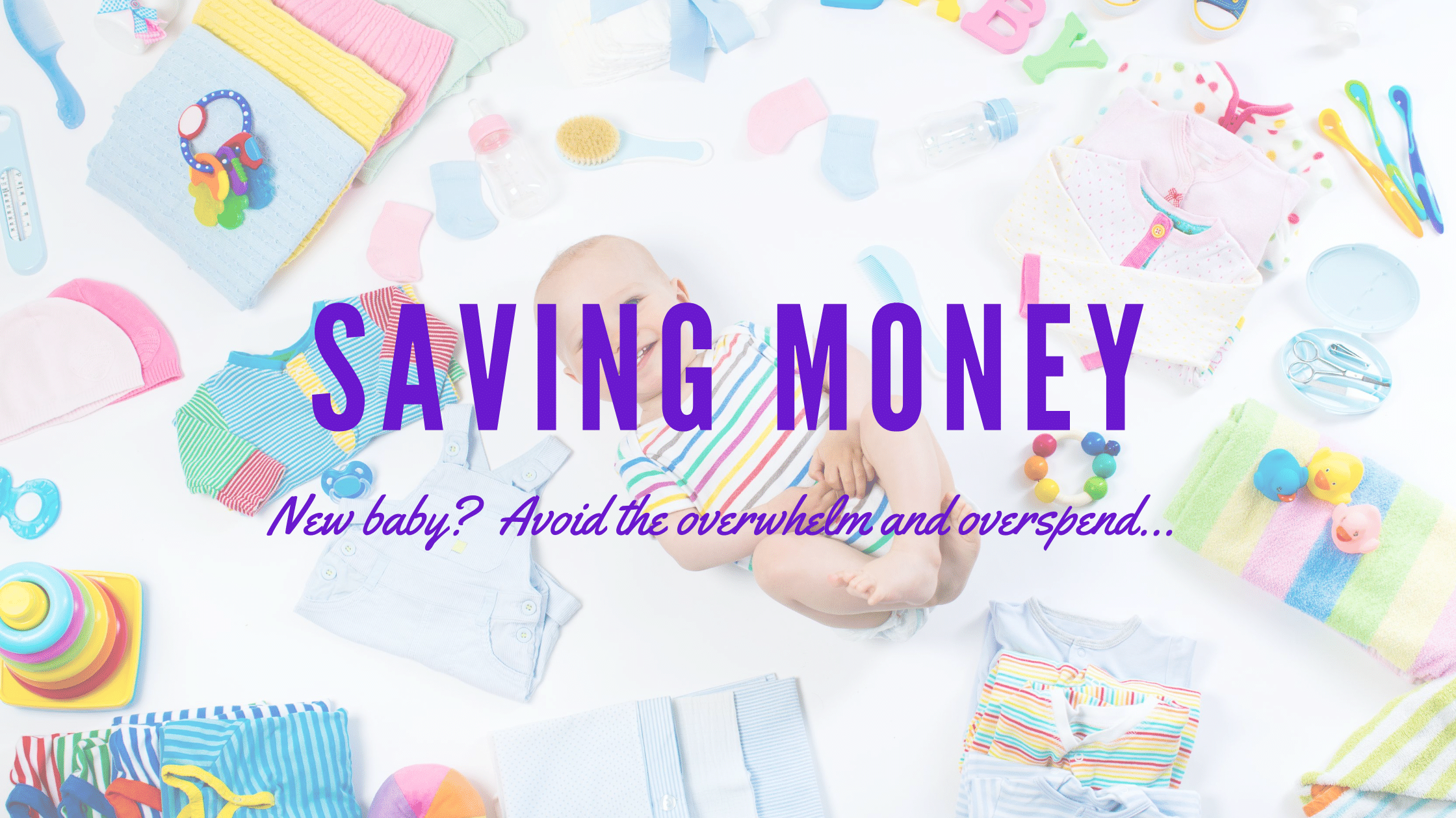 Don't break the bank for your new baby